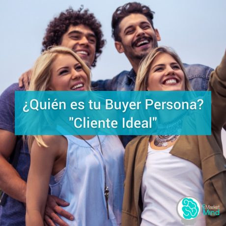 BUYER PERSONA ¡MI CLIENTE IDEAL!